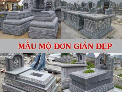 Mẫu mộ đơn giản đẹp, thiết kế mộ đá gia rẻ, kiểu mộ hiện đại