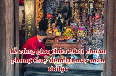 Lễ cúng giao thừa 2021