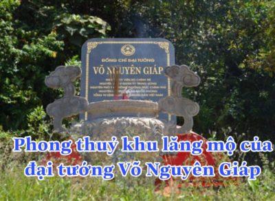 Phong thủy khu mộ đại tướng Võ Nguyên Giáp